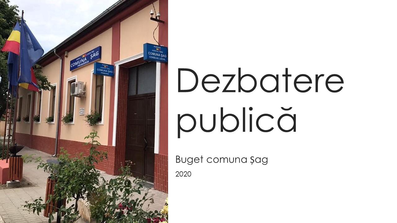 Dezbaterea publica a bugetului Comunei Sag pentru anul 2020